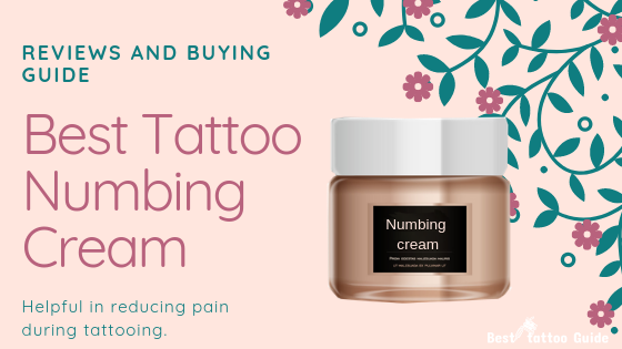 BEST TATTOO NUMBING CREAM REVIEWS AND BUYING GUIDE