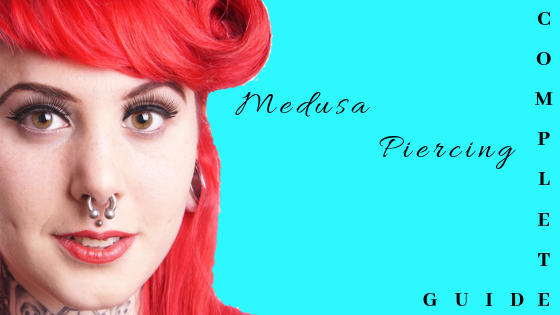 Medusa Piercing Making Your Identity Unique Guide
