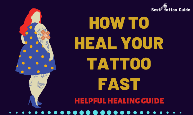 HOW TO HEAL YOUR TATTOO