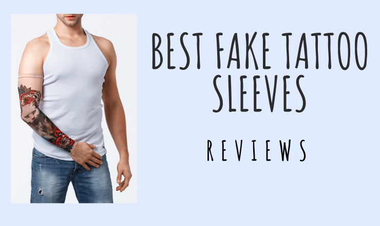Best Fake Tattoo Sleeve