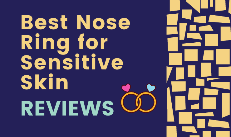best nose ring for sensitive skin